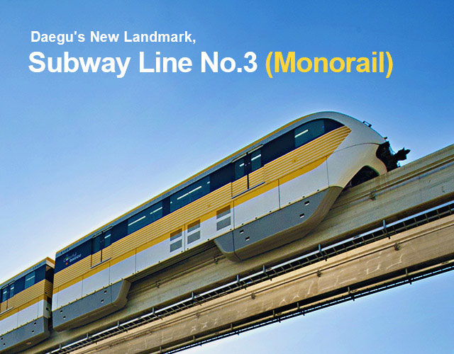 daegu's new landmark subway line no.3(monorail)